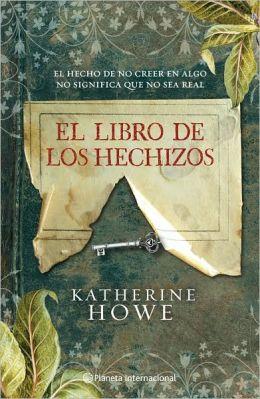 El libro de los hechizos (The Physick Book of Deliverance Dane)