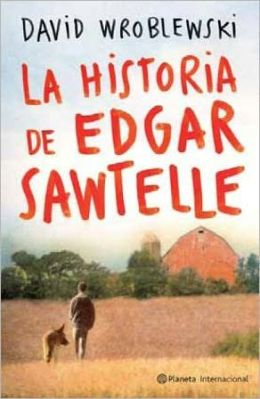 La historia de Edgar Sawtelle: The Story of Edgar Sawtelle