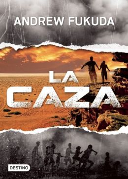 La Caza (The Hunt: Hunt Trilogy Series #1)