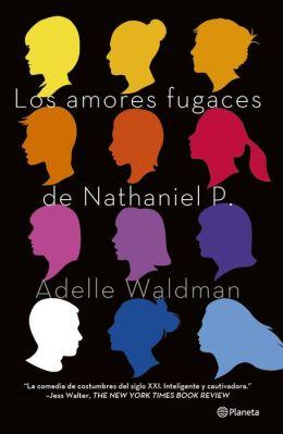 Los amores fugaces de Nathaniel P.
