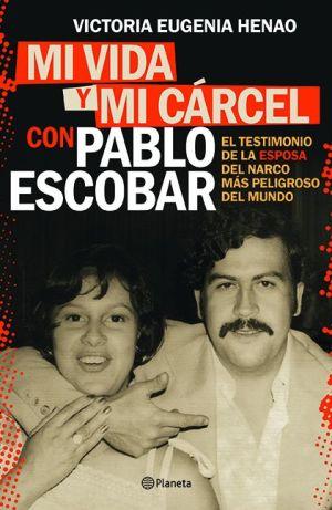 Book Mi vida y mi carcel con Pablo Escobar