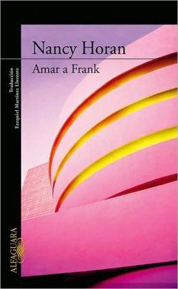 Amar a Frank (Loving Frank)