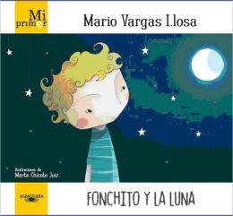 Mi primer Mario Vargas Llosa: Fonchito y la Luna
