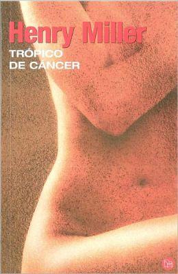 Tropico de Cancer (Tropic of Cancer )