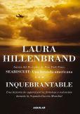 Book Cover Image. Title: Inquebrantable, Author: Laura Hillenbrand
