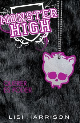 Monster High 3: Querer es poder (Monster High 3: Where There's a Wolf, There's a Way)