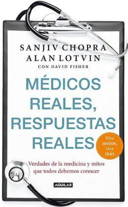 Medicos reales, respuestas reales (Doctor Chopra Says)