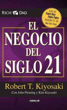 El negocio del siglo 21 (The Business of the 21st Century)