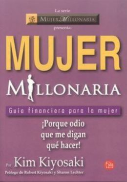 Mujer Millonaria (Rich Woman: A Book on Investing for Women)