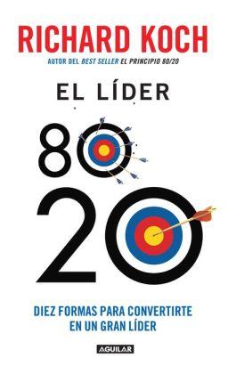 El lider 80/20 (The 80/20 Manager)