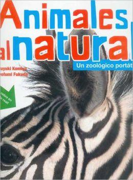 Animales al natural. Un zoologico portatil