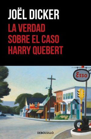 Book La verdad sobre el caso Harry Quebert (The Truth About the Harry Quebert Affair)