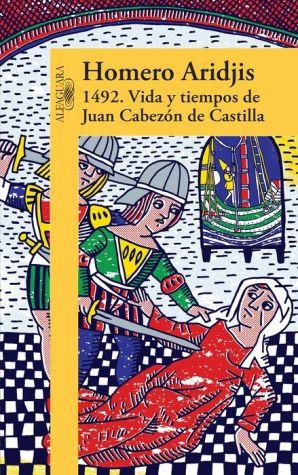 1492 .Vida y tiempos de Juan Cabezon de Castilla
