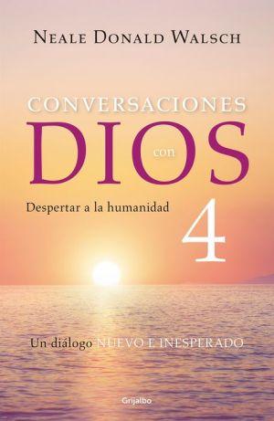 Conversaciones con Dios 4