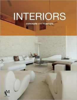 Interiors: Concepts and Nuances