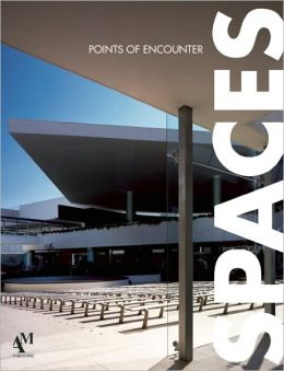 Spaces: Points of Encounter