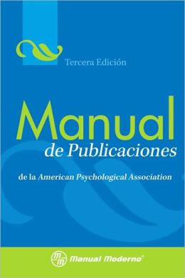 Manual de Publicaciones: de la American Psychological Association