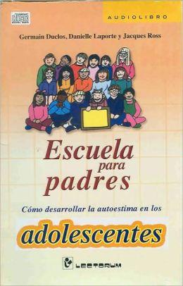 Escuela para padres. Adolescentes