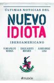 Book Cover Image. Title: �ltimas noticias del nuevo idiota iberoamericano, Author: Plinio Apuleyo Mendoza