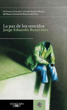La paz de los vencidos/ The Peace of the Defeated