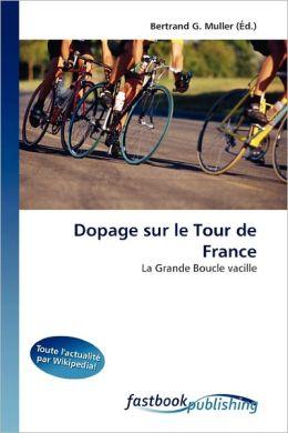 Dopage Sur Le Tour De France