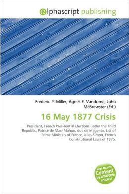 16 May 1877 Crisis