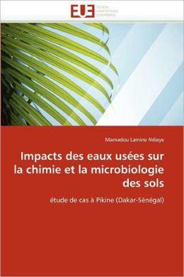 Impacts Des Eaux Us Es Sur La Chimie Et La Microbiologie Des Sols