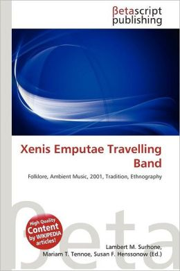 Xenis Emputae Travelling Band