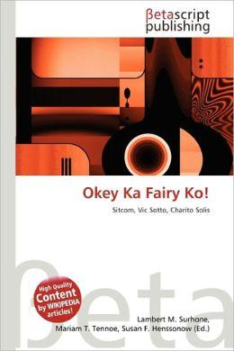 Okey Ka Fairy Ko!