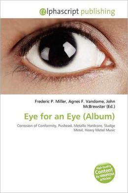 Eye For An Eye (Album)