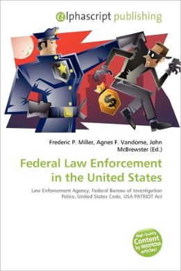 Federal Law Enforcement In The United States
