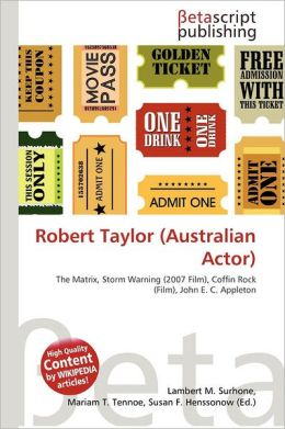 Robert Taylor (Australian Actor) by Lambert M. Surhone | 9786134472128
