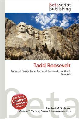 Tadd Roosevelt