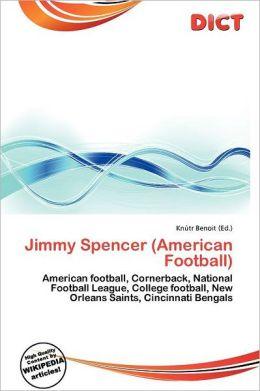 Jimmy Spencer American Football
