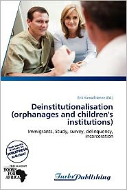 Deinstitutionalisation (Orphanages And Children's Institutions)