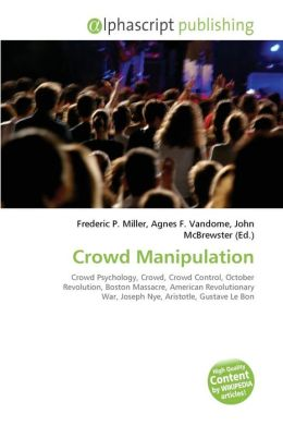 Crowd Manipulation