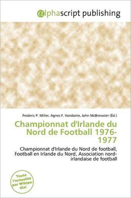 Championnat D'Irlande Du Nord De Football 1976-1977