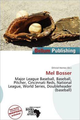 Mel Bosser