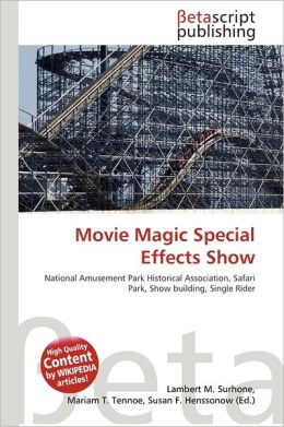 Movie Magic Special Effects Show