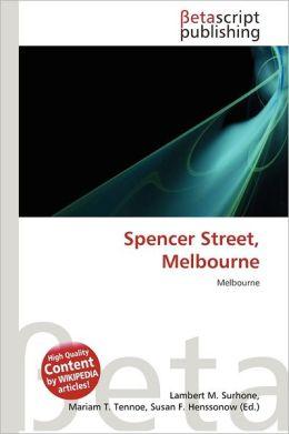 Spencer Street, Melbourne