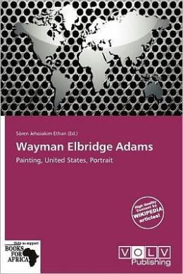 Wayman Elbridge Adams