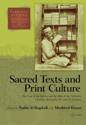 Sacred Texts and Print Culture-The Case of the Qur'an and the Bible of the Eastern Churches, 18th and 19th Centuries