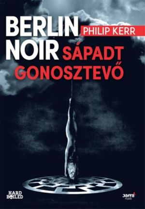 Berlin Noir: Sápadt Gonosztev