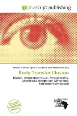 Body Transfer Illusion