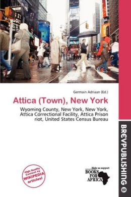 Attica (Town), New York by Germain Adriaan | 9786201473782attica town