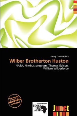 Wilber Brotherton Huston