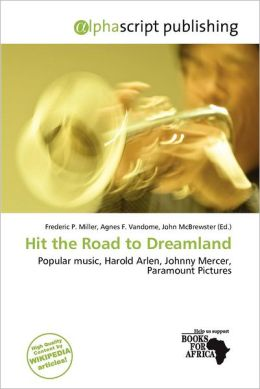 Hit the Road to Dreamland
