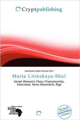 Marta Litinskaya-Shul