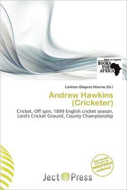 Andrew Hawkins (Cricketer)
