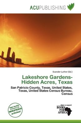 Lakeshore Gardens-Hidden Acres, Texas